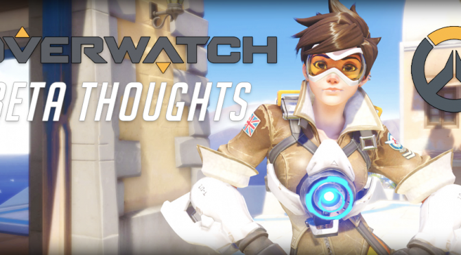 Overwatch: End of Beta thoughts